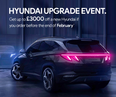 Hyundai Upgrade Event. Get up to £3000 off in March